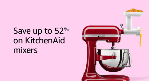 Save up to 52% on KitchenAid mixers