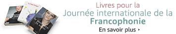 Livres pour la journee internationale de la francophonie en savoir plus