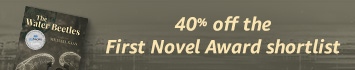 Save 40% on the First Novel Award Shortlist