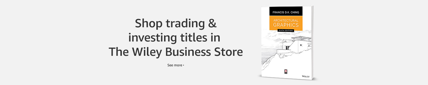 Shop trading & investing titles in The Wiley Business Store