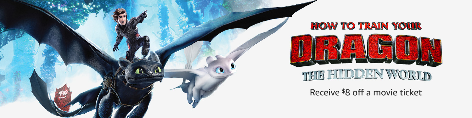 How To Train Your Dragon The Hidden World - Receive $8 Off a Movie Ticket