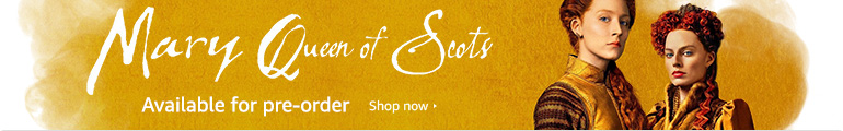 Mary Queen of Scots Available for pre-order