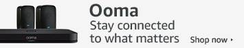 Ooma: stay connected to what matters