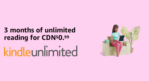 3 months of Kindle Unlimited for CDN 1.99.