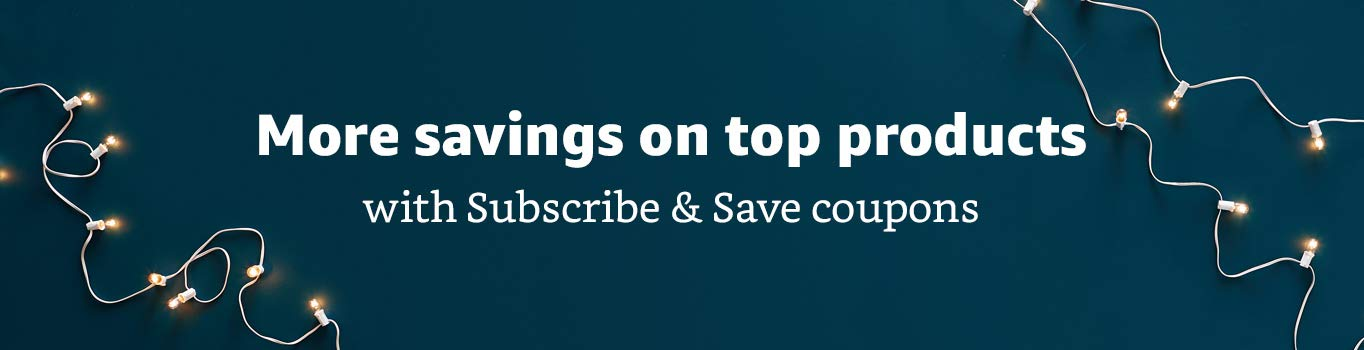 Savings on top prodducts with Subscribe & Save coupons