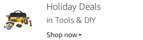 Holiday Deals in Tools and DIY