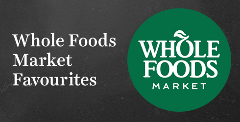 Whole Foods Market Favourites