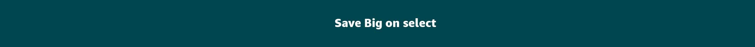 Save Big on