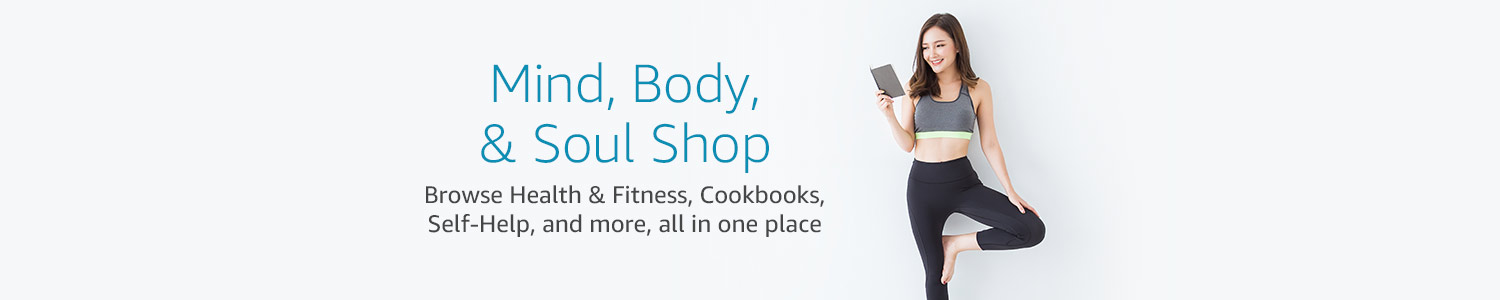 Mind, Body, Soul Shop: Browse Health & Fitness, Cookbooks, Self-Help, and more, all in one place