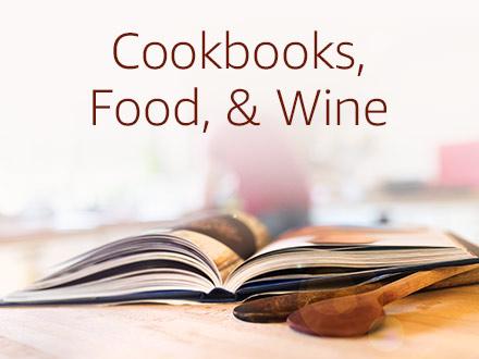 Cookbooks, Food, & Wine