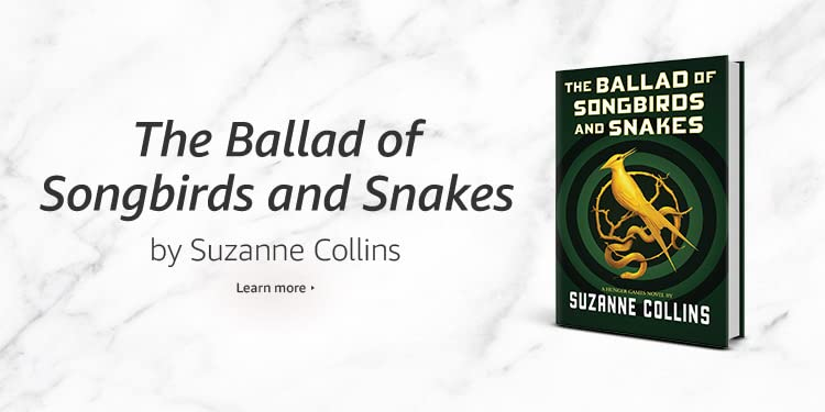 Ballad of Songbirds and Snakes by Suzanne Collins