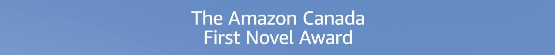 The Amazon Canada First Novel Award