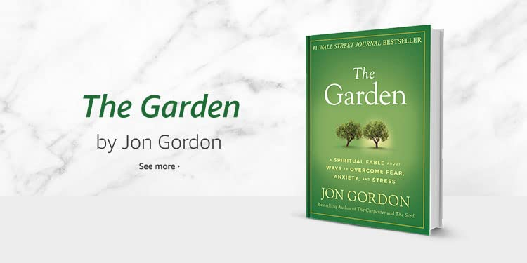 The Garden by Jon Gordon