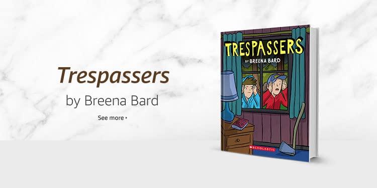 Trespassers by Breena Bard