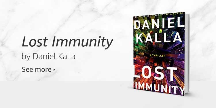 Lost Immunity by Daniel Kalla