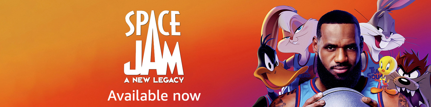 Space Jam: A New Legacy: available now
