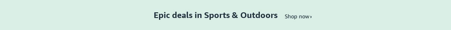 Epic Deals in Sports & Outdoors