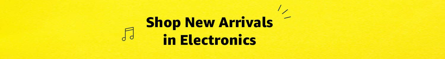 Shop New Arrivals in Electronics