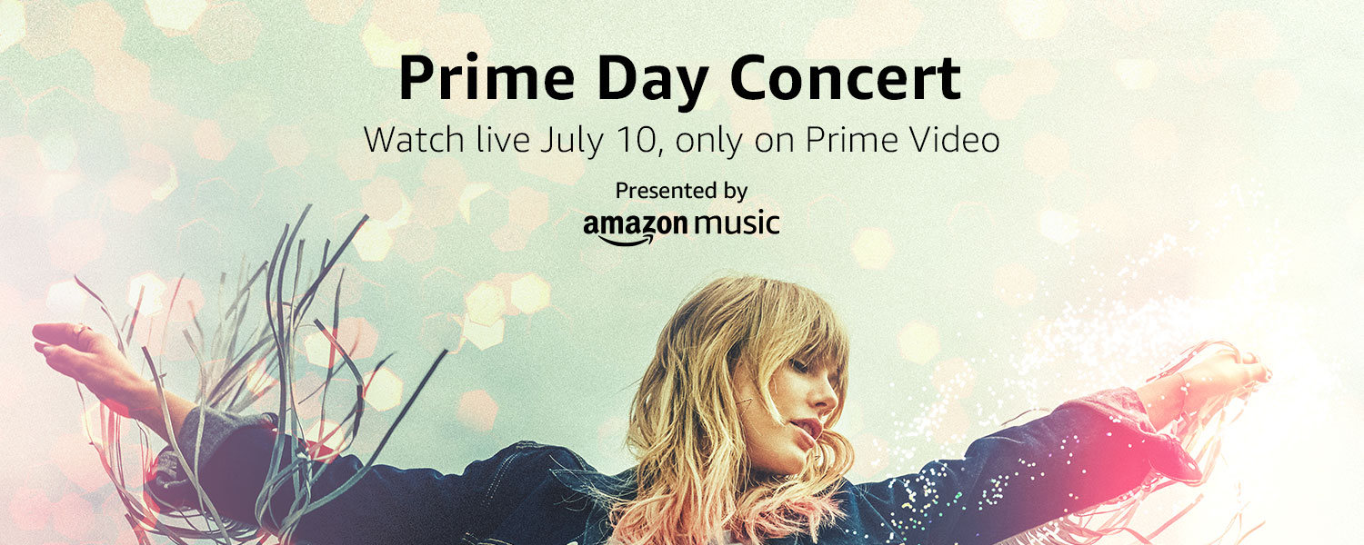 Watch Live - Prime Day Concert July 10, only on Prime Video