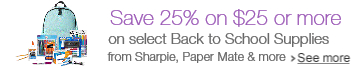 Save 25% on $25 or more on select School Supplies