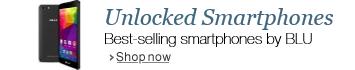 Best-selling BLU Unlocked Smartphones