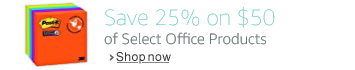 Save 25% on $50 or More of Select Office Products