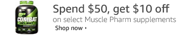 Spend 50, get 10 on Muscle Pharm