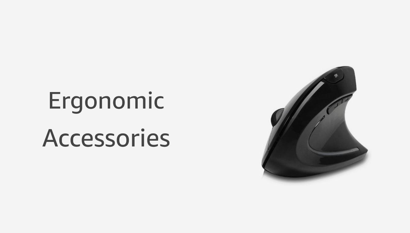 Ergonomic Accessories