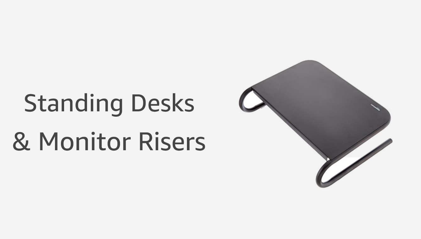 Standing Desks & Screen Risers