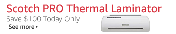 Save 50% on Scotch PRO Thermal Laminator