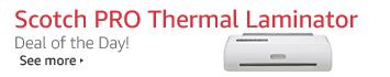 Save 50% on Scotch PRO Thermal Laminator