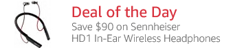 Deal of the Day: Save $90 on Sennheiser HD1 In-Ear Wireless Headphones