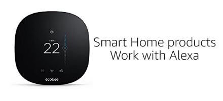 Smart Home products Work with Alexa