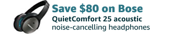 Save $80 on Bose QuietComfort 25 acoustic noise-cancelling headphones