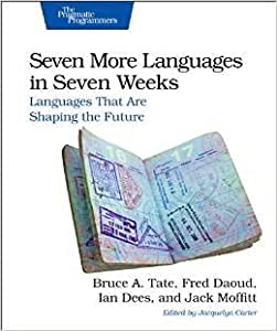 Seven More Languages in Seven Weeks