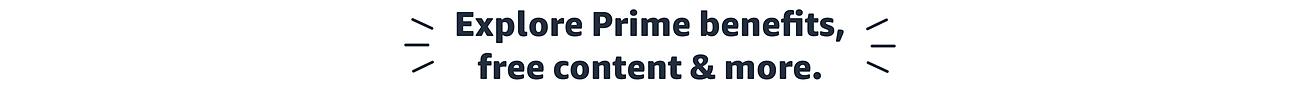 Prime Benefits plus more
