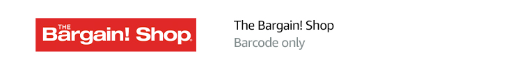 The Bargain! Shop | Barcode only