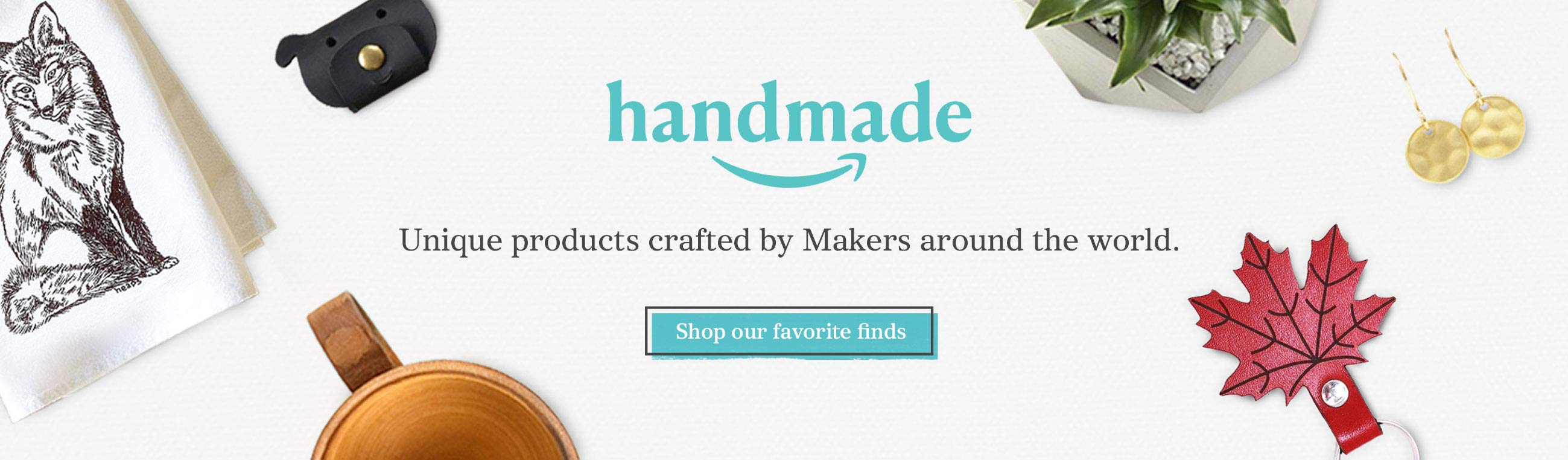 Handmade, unique products crafted by Makers around the world. Shop our favorite finds.