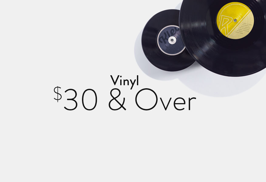 Vinyl $30 and Over