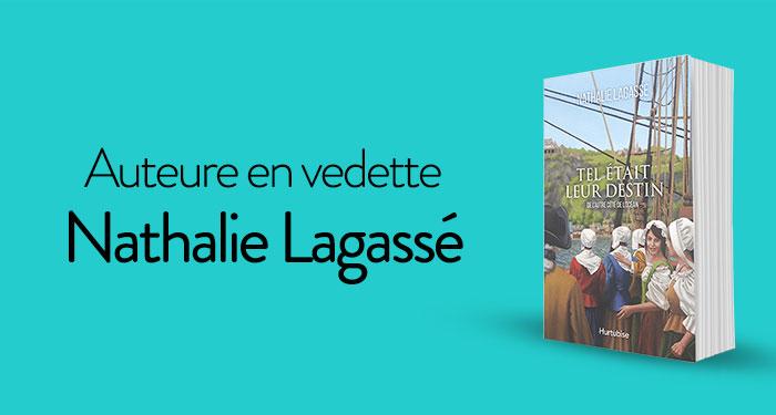 Auteure en vedette : Nathalie Lagassé