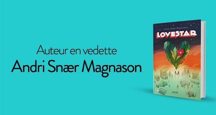 Auteur en vedette : Andri Snær Magnason