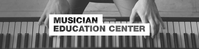Musician Education Center