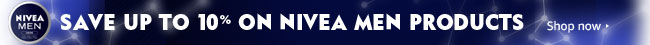 Save up to 10% on NIVEA Men products