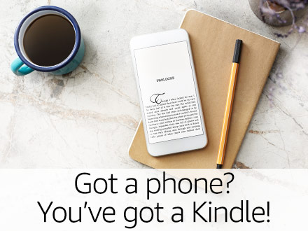 Got a phone? You've got a Kindle!