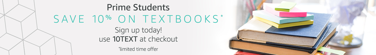 Prime Students save 10% on Textbooks, use 10TEXT at checkout