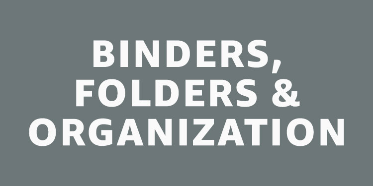 Binders, Folders & Organization