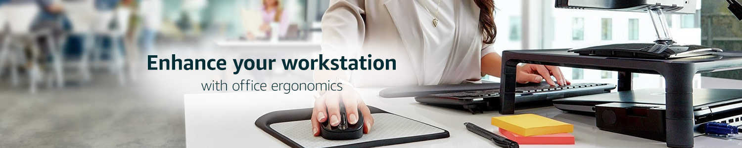 Enhance your workstation with office ergonomics.