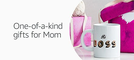 One-of-a-kind gifts for Mom