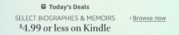 Today Only: $4.99 or less on select Biographies & Memoirs