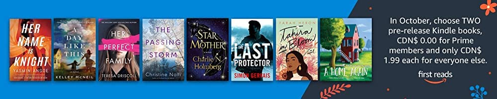 In October, get early access to TWO new Kindle books, CDN$ 1.99 for everyone, CDN$ 0.00 for Prime members